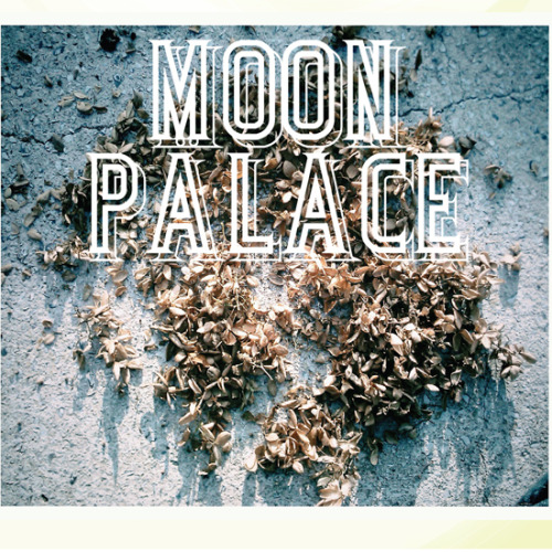 ALBUM HIGHLIGHT: Moon Palace by Moon Palace