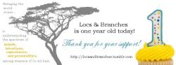 Locs & Branches 1 year anniversary is today! Your comments and well wishes are always appreciated. In one year, do you have a favorite article or post?