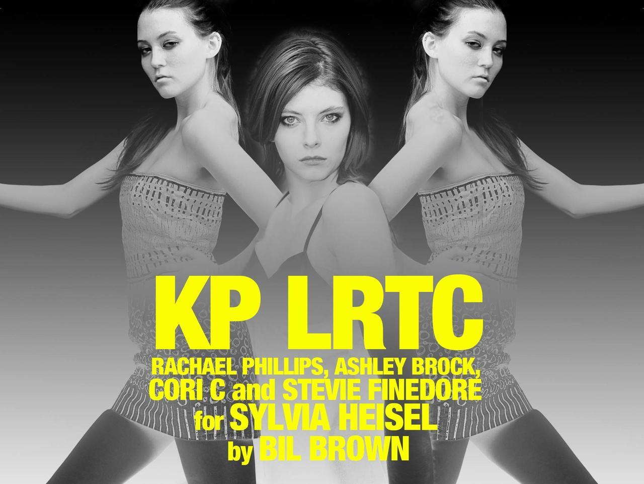 """KP LRTC"" RACHAEL PHILLIPS, ASHLEY BROCK, CORI C and STEVIE FINEDORE for SYLVIA HEISEL by BIL BROWN at Black & Grey magazine 