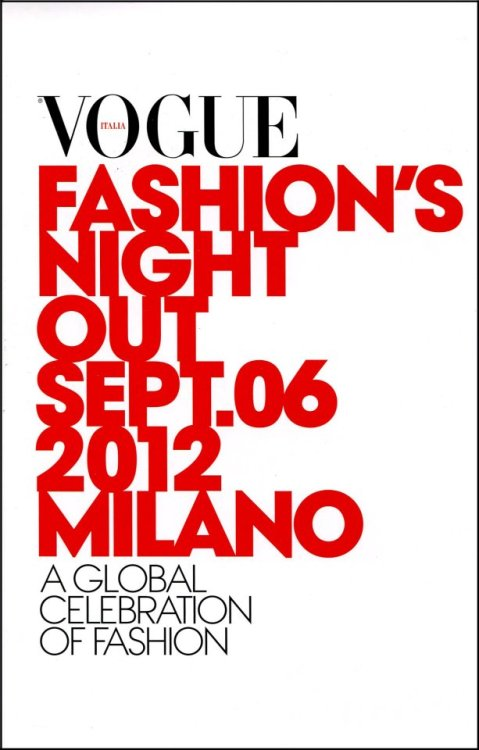 We're very proud to be part of Vogue Fashion's Night Out, taking place in Milan on September the 6th.