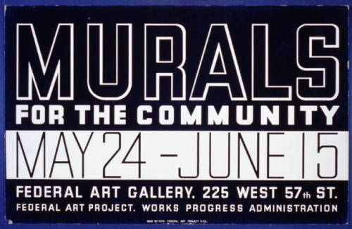 Poster for a Federal Art Project, Works Progress Administration exhibit of murals at the Federal Art Gallery, New York, 1938.