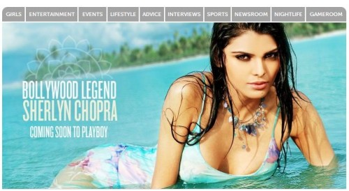 Sherlyn Chopra will be the first Indian to pose for Playboy (November 2012). I'm interested in seeing/hearing/reading domestic and international reaction before and after the issue hits the stands.  CNN: Playboy finds its first Indian playmate Salon: India's first Playboy bunny, under siege: Sherlyn Chopra's decision to pose nude is being criticized for all the wrong reasons  Daily Mail (UK): Bollywood star outrages India by agreeing to pose naked in Playboy magazine