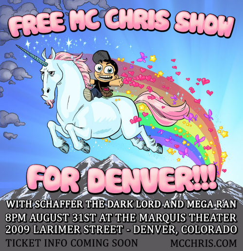 "fetorpse:  So mc chris wanted a flyer for his free show in Denver because of the sad time that happened there. He was all like ""I dunno, the bat signal over the Denver skyline?"" And I was all like ""Nah, how about this"""