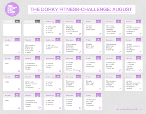 dorky-diet-diary:  The Dorky Fitness Calendar my august-workout-plan! if anybody is interested at all… don't mind me - i just like to share things! :)  bigger version here