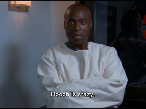 Hooch is seriously crazy