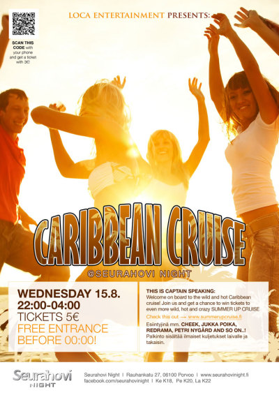 Loca Entertainment presents: Caribbean Cruise @Seurahovi Night 15/08/2012 Juliste A3