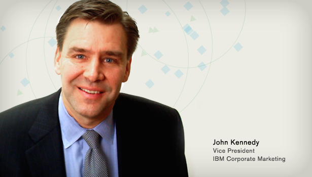 John Kennedy, VP IBM Corporate Marketing (photo).