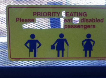 Please Eat Disabled Passengers That makes sense. They can't run away as quickly.