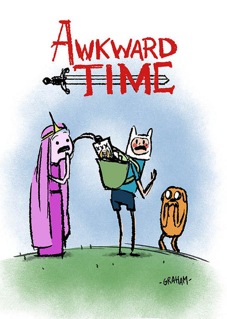 What time is it? Awkward Time!