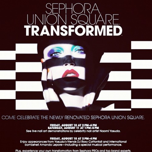 Please save AUG 10th, 11th to celebrate @sephora union sq store renovation! Live nail art by me! Music by @roxycottontail Special live music performance by @Amanda_Lepore don't miss it!! (Taken with Instagram)