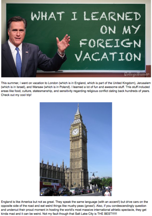 What I Learned on my Foreign Vacation by Mitt Romney [Click to continue reading]