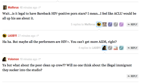 "bunnygloves:  The comments on this Gawker article are making me want to suicide.  …""YOU CAN'T GET MORE AIDS, RIGHT?"""