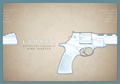 fuckyeahmovieposters:  Looper by Daniel Keane  This is a beautiful fan-made poster, maybe my favorite so far. Back when I was still writing the script I had my cousin Zach doodle a revolver to put on the title page, and to avoid writing I turned it into this:  Daniel's is so much better.