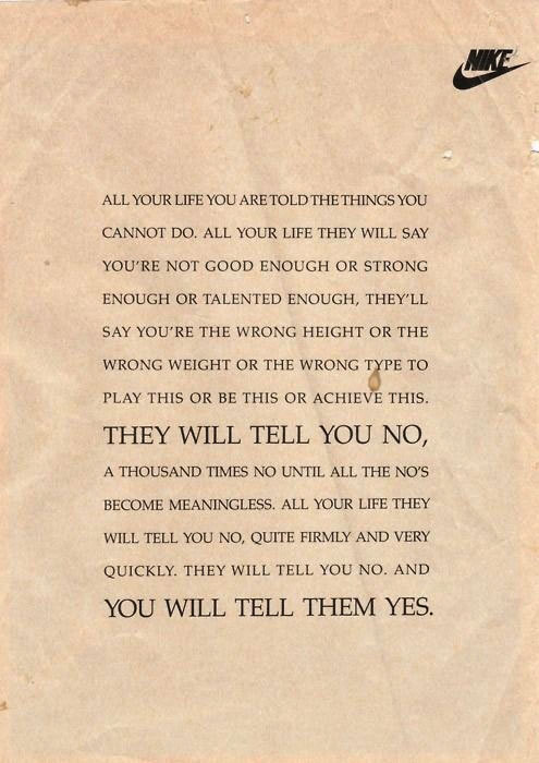 and you will tell them yes..