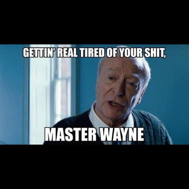 prettypicturesandelaboratewords:  #lolz #batman #tdkr #alfred #pennyworth  (Taken with Instagram)