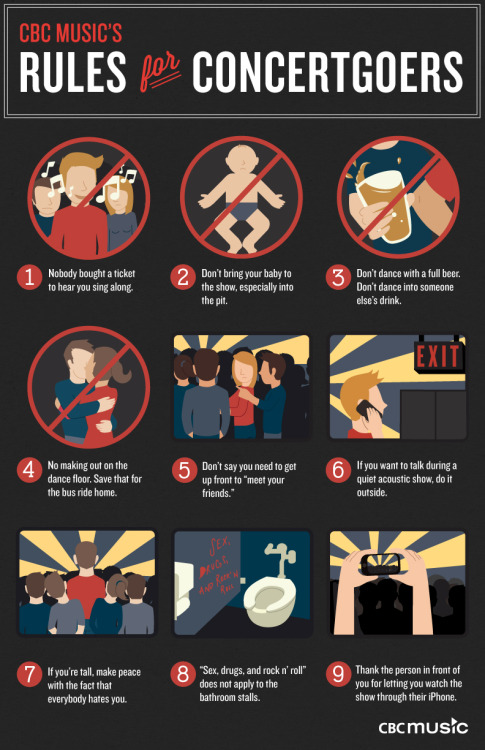 turntherecordover:  rules for concertgoers… #1, 3, 4, 6, and 7 are vital.   love it love it love it