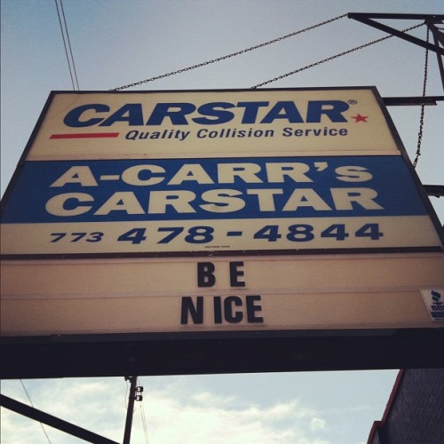 Be Nice (Taken with Instagram)