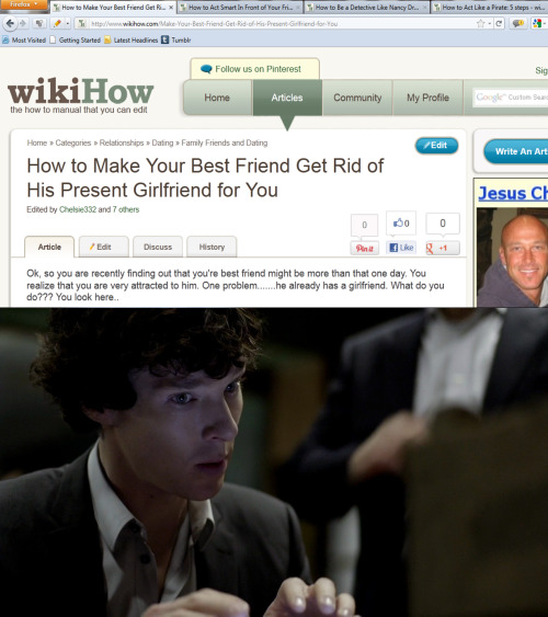 Sometimes I like to pretend that Sherlock really just gets all his knowledge from WikiHow.