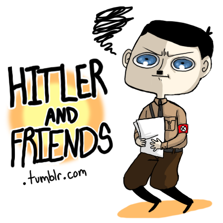 WELCOME TO MY BLOG! This blog's sole purpose is to poke fun at Hitler and the rest of his crew, so expect comic strips, single panel drawings and even the occasional ASK/ANSWER posts. Hope you enjoy what I produce here!