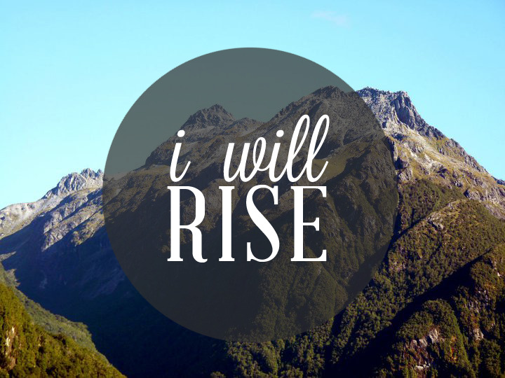 I will rise, I will riseAs Christ was raised to lifeNow in Him, now in HimI live.(Hillsong, I Will Rise)