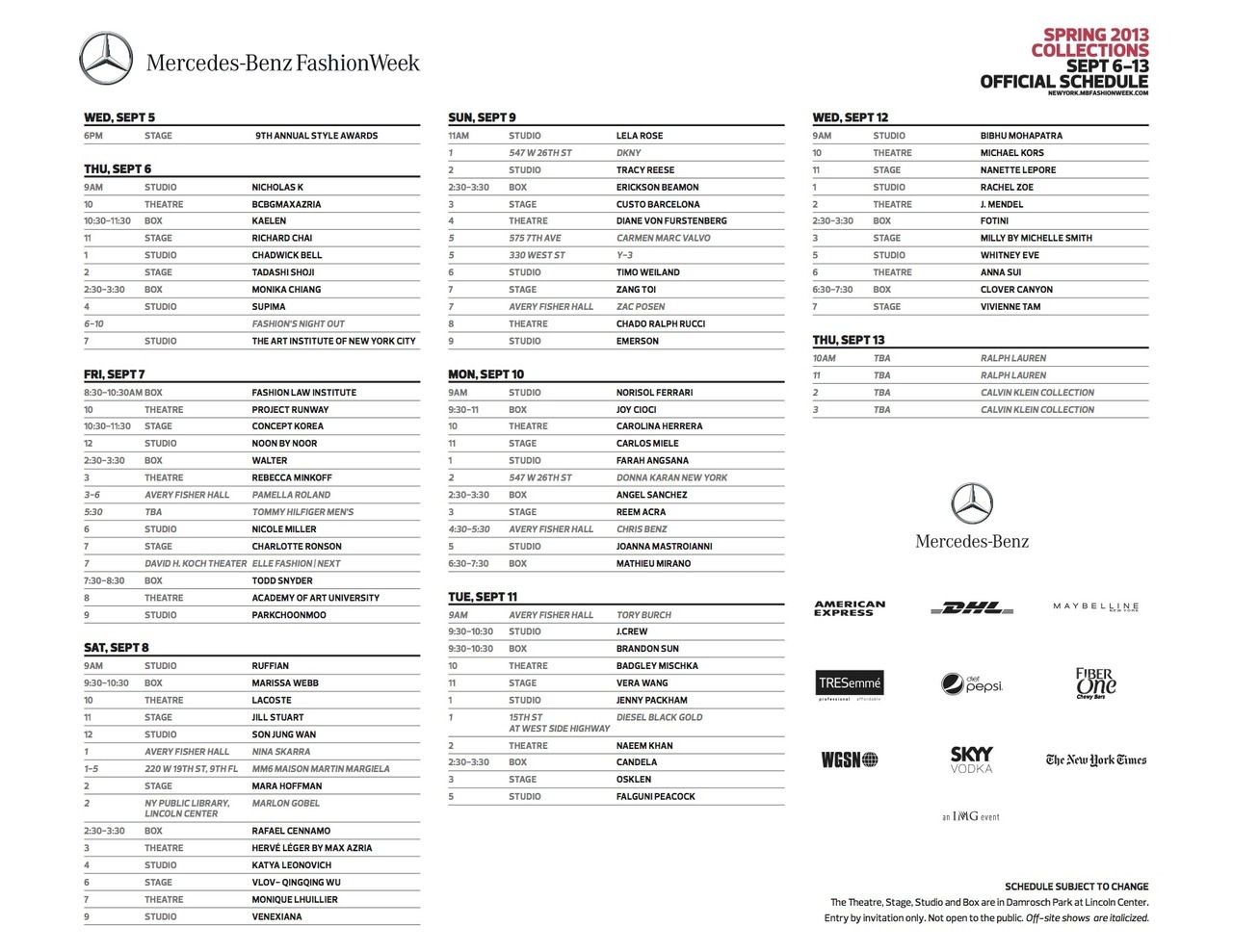 The the preliminary NYFW schedule. Can't wait for September! *This is majorly subject to change.