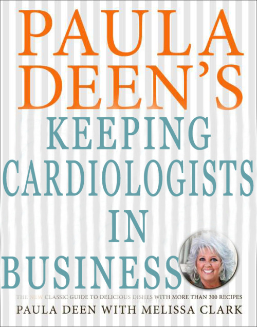 Paula Deen's Southern Cooking Bible Reader Submission: Title by Sherri Eldin.