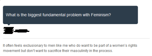 "toastradamus:  Uhhh TJ, you know that uh dudes can be feminists too without having to ""give up their masculinity right?""  Or are you too stupid to realize that?  Perhaps I am. But my experience has been that every feminist I've ever spoken to has wanted me to make concessions that I'm uncomfortable with. Though, honestly, at the end of the day, I don't think you'll ever get me to identify with an ideological group. I probably wouldn't even identify as an atheist at this point if it weren't in my name. Others can identify me as such if they want—and this is fair, since I don't believe in God—but the word itself no longer does much for me. The only label I still proudly flaunt is skeptic."
