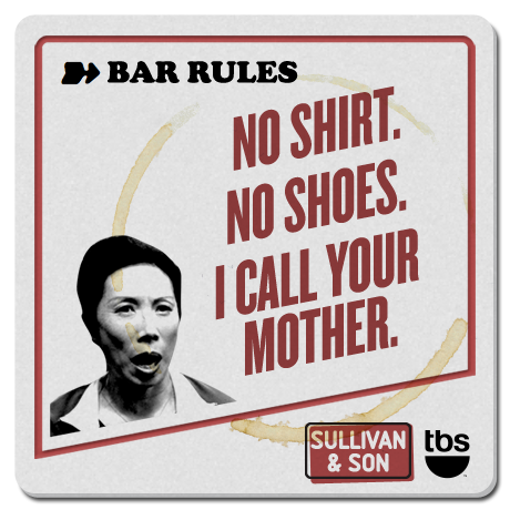 No shirt. No shoes. I call your mother.  #SullivanandSon on TBS - New Series Thursdays at 10/9c