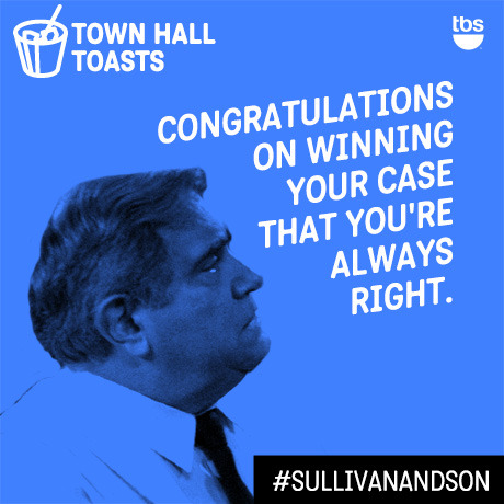 Congratulations on winning your case that you're always right. #SullivanandSon on TBS - New Series Thursdays at 10/9c