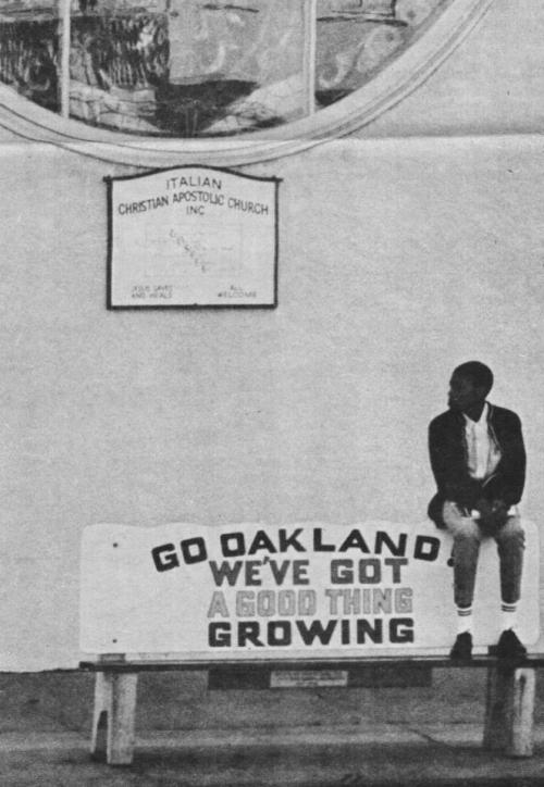 "daughtersofdilla:  ""Go Oakland. We've Got A Good Thing Growing.""   town biz"