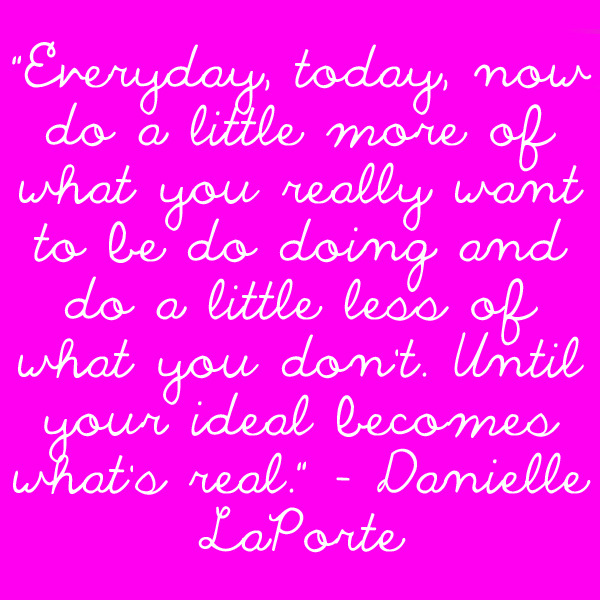Officially in love with @DanielleLaPorte.