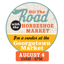 We're hitting the road with the Horseshoe Craft & Flea Market! We're going to be in Georgetown tomorrow, so come on up and see us!
