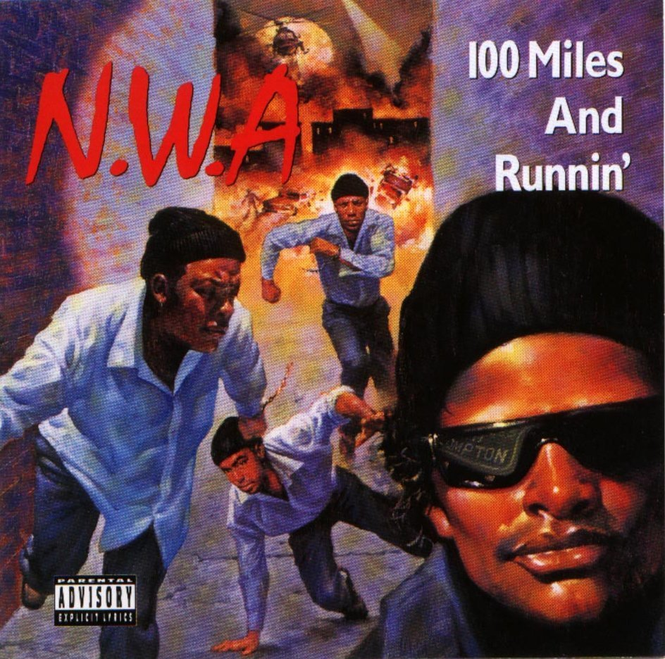 BACK IN THE DAY |7/14/90| N.W.A. releases the EP, 100 Miles and Runnin', on Ruthless Records.
