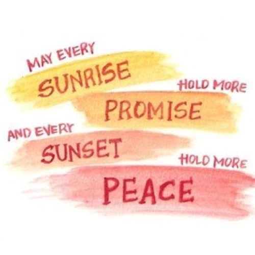 "I love this. We should be thankful that God holds every sunrise with promise and every sunset with peace. We should thank God everyday for this. ""and may the peace that passes all understanding shall guard your hearts and mind in Christ Jesus"" Philippians 4:7 #rsd #CRPS #rsdcrps #rsdcrps4acure #quote #quotes #rsdsucks #inspiration #sunrise #sunset #Philippians #God #bible #verse #promise #peace (Taken with Instagram)"
