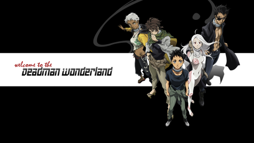 jojohappyclown:  Welcome to the Deadman Wonderland :)