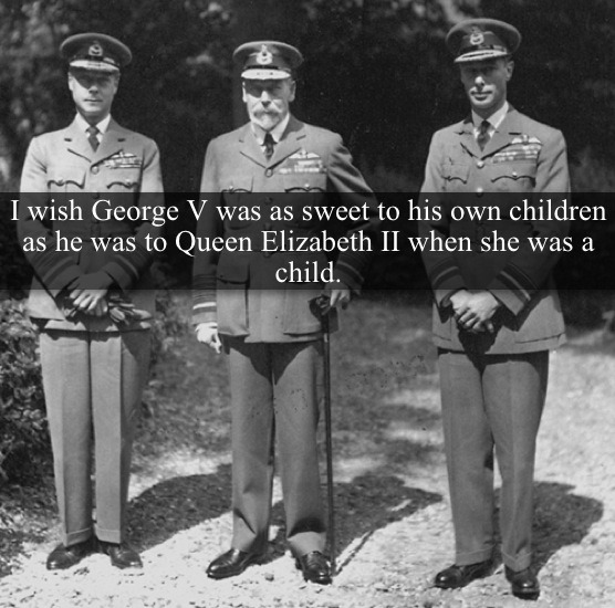 "[Post by Mary] ""I wish George V was as sweet to his own children as he was to Queen Elizabeth when she was a child."" — Submitted by historicaldocumentaries"