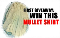 WIN THIS MULLET SKIRT HERE. CLICK PHOTO FOR MORE DETAILS.