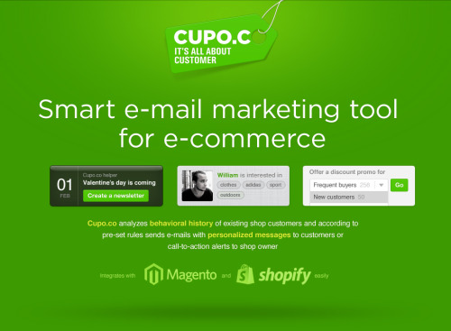 Cupo.co analyzes behavioral history of existing e-shop customers and, according to pre-set rules, sends e-mails with personalized messages to customers or call-to-action alerts to businesses. Sign up here