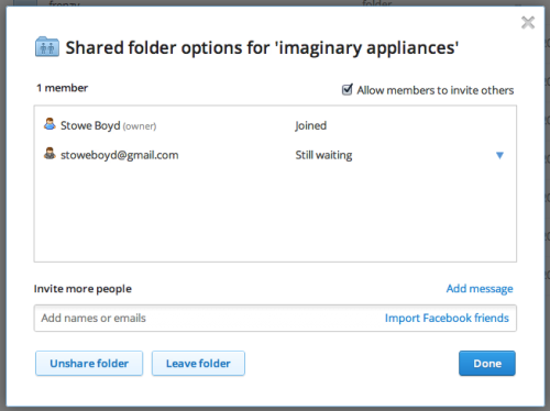 Dropbox has added a feature to enhance sharing. You can indicate that others can share a folder once you've shared it with them. Very useful.