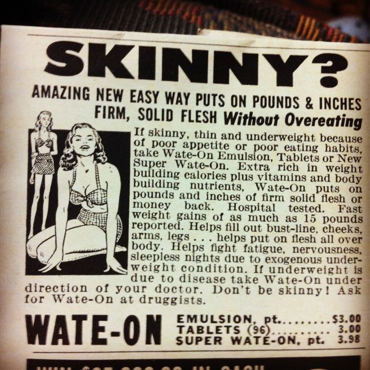 Skinny? Amazing New Easy Way Puts on Pounds and Inches Firm, Solid Flesh without overeating  Life Magazine Ad. 1964