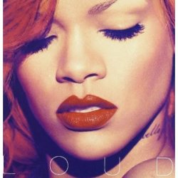 Artist: Rihanna Album: Loud 11 tracks 1. S&M 2. What's My Name? feat. Drake 3. Cheers (Drink To That) 4. Fading 5. Only Girl (In The World) 6. California King Bed 7. Man Down 8. Raining Men feat. Nicki Minaj 9. Complicated 10. Skin 11. Love The Way You Lie (Part II) feat. Eminem