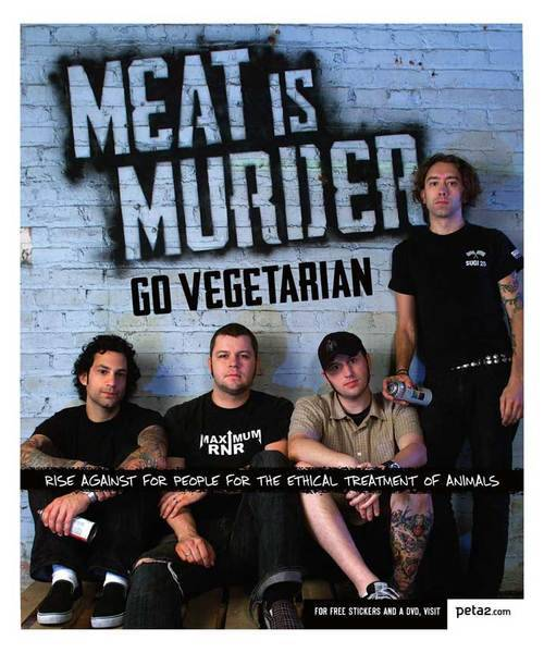 The band Actively Promotes animal rights and all members are straight edge, PETA supporters, and vegans. Meat is muder