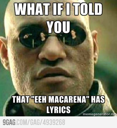 "Morpheus on ""Macarena"""