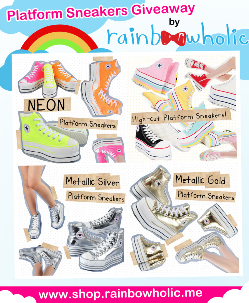kai-la:  ☆ Rainbowholic Shop is giving away TWO PAIRS of awesome platform sneakers!!! ☆  Click here and join!