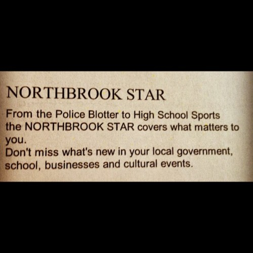 The #NorthbrookStar covers what's important to you….the #PoliceBlotter HA! This is straight from the renew your subscription letter  (Taken with Instagram)