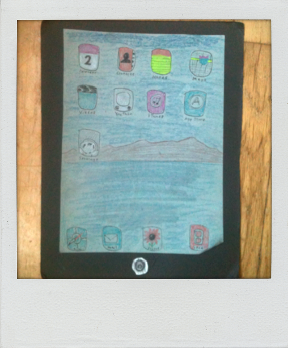 parent/son-made cardstock & paper iPad. he was very specific about which apps went on it, along with making sure the wallpaper was the original one that comes with many Mac products.