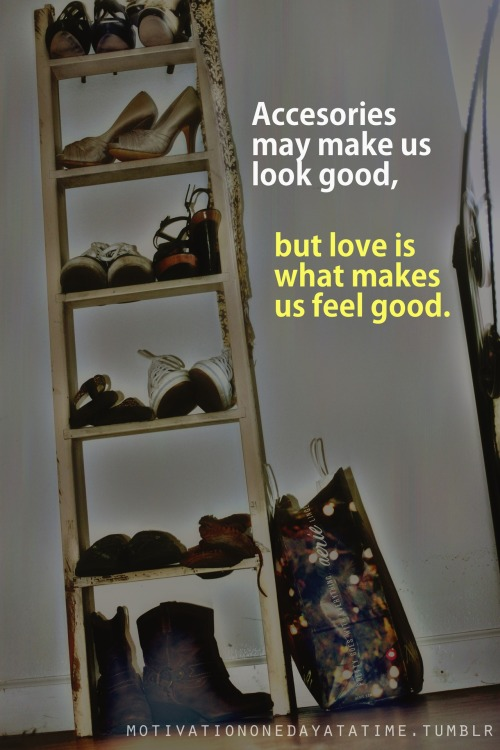 Love makes us feel good.