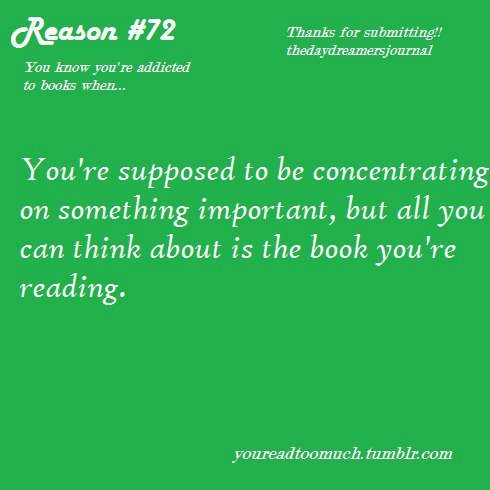 "booksdirect:  ""You're supposed to be concentrating on something important, but all you can think about is the book you're reading."""