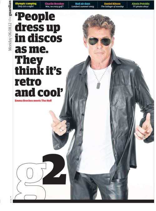 'People dress up in discos as me. They think it's retro and cool' David Hasselhoff talks frankly about how he has come to terms with his new, semi-ironic fame in today's G2