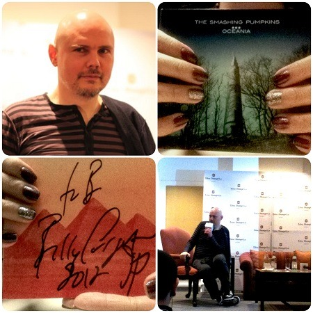 "Tonight, tonight… …I pause to fangirl over Billy Corgan. I was lucky enough to see him up close at his press conference earlier today for The Smashing Pumpkins' upcoming concert in Manila. Never did I expect to actually have a chance to come up to him, and ask him to sign my Oceania CD. I shyly mention my name as it came to be my turn for the signing. He smiles as he signs with a black marker. ""Thank you,"" I said, although I might've whispered it, as my hands were starting to numb and go shaky on me. My knees were about to give up on me but I muster energy to walk back to my seat. Ohmystars, I've just had my moment with THE Billy Corgan. So surreal. Then, I check my album and read what he wrote:  to B Billy Corgan  2012 SP  Be still, my heart. I cannot wait for the concert."